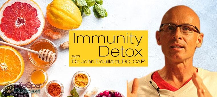September Podcast | Immunity Detox with Dr. John Douillard, DC, CAP | LifeSpa Podcast September 14, 2020